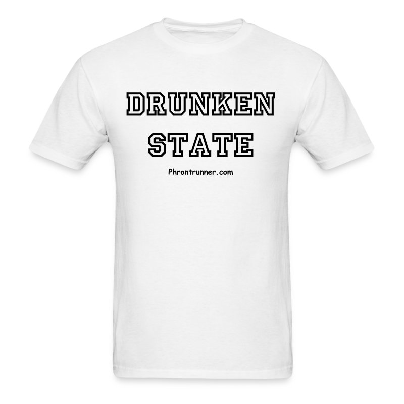 Drunken State T-Shirt - Men's T-Shirt
