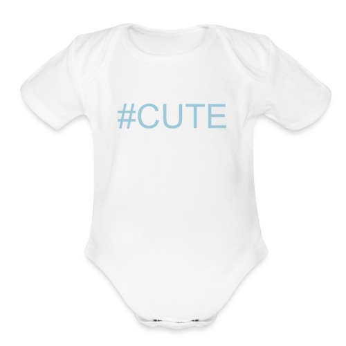 #CUTE Baby Short Sleeve One Piece - Organic Short Sleeve Baby Bodysuit