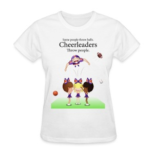 Cheereaders throw people - Women's T-Shirt