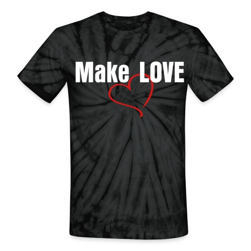 Unisex Tie Dye T-Shirt - Make love Not war