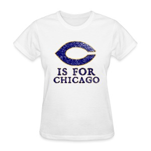 C is for Chicago - Women's T-Shirt