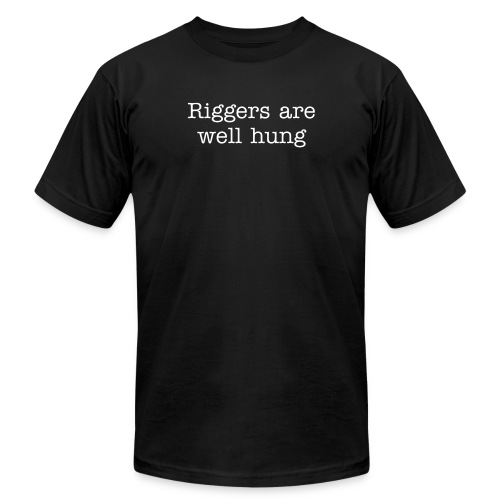 Riggers are Well Hung - Men's Fine Jersey T-Shirt