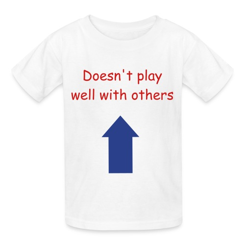 Doesn't play well... Shirt - Kids' T-Shirt