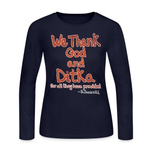 We Thank God and Ditka for all they have provided - Women's Long Sleeve Jersey T-Shirt