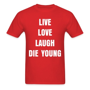 LIVE,LOVE,LAUGH - Men's T-Shirt
