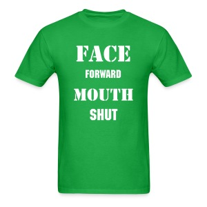Shut Up - Men's T-Shirt