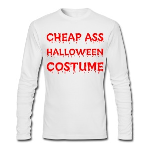 Cheap Ass Halloween Costume - Men's Long Sleeve T-Shirt by Next Level
