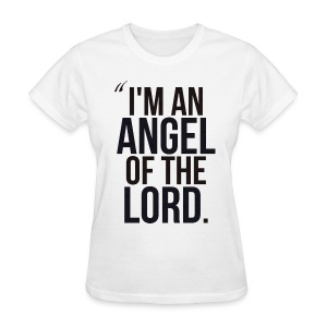 Angel of the Lord - Women's T-Shirt