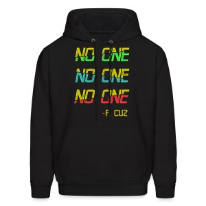 F.Cuz - No One - Men's Hoodie