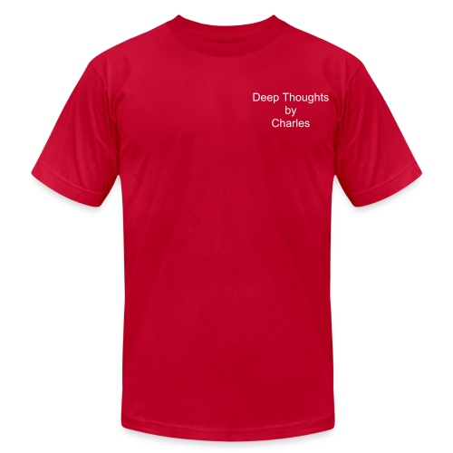 Deep Thoughts by Charles - Men's Fine Jersey T-Shirt