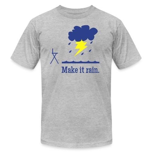 Make It Rain - Men's Fine Jersey T-Shirt