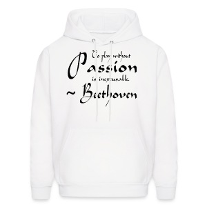 Beethoven Music Quote Passion Hoodies - Men's Hoodie