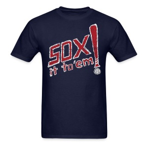 Sox it to 'em! - Men's T-Shirt