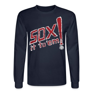 Sox it to 'em! - Men's Long Sleeve T-Shirt