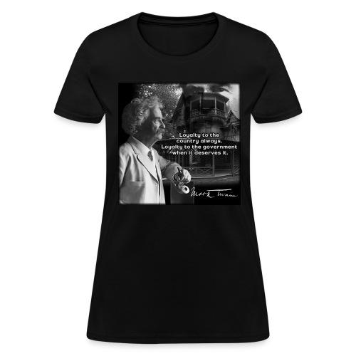 Mark Twain Quote Shirt; Original Design by John Ruff - Women's T-Shirt
