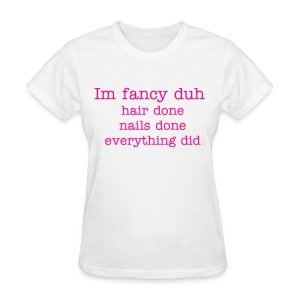 womens im fancy tee shirt - Women's T-Shirt