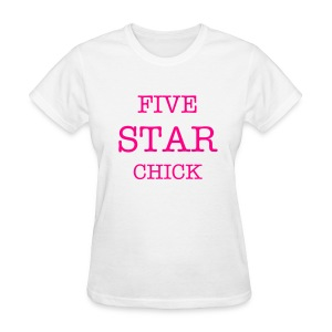 IM A FIVE STAR CHICK - Women's T-Shirt