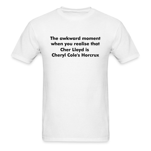 The awkward moment when you realise that Cher Lloyd is Cheryl Cole's Horcrux. - Men's T-Shirt