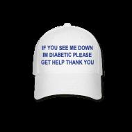 Caps ~ Baseball Cap ~ diabetic