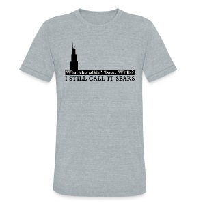 Still Call it Sears - Unisex Tri-Blend T-Shirt by American Apparel