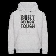 Hoodies ~ Men's Hoodie ~ Built Detroit Tough