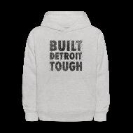 Sweatshirts ~ Kids' Hoodie ~ Built Detroit Tough