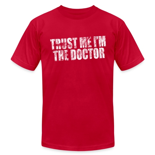 Trust Me I'm The Doctor - Men's  Jersey T-Shirt