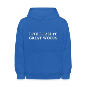I Still Call It Great Woods - Kids' Hoodie