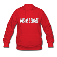 Hoodies ~ Women's Hoodie ~ I Still Call It Pine Knob