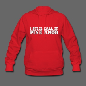 I Still Call It Pine Knob - Women's Hoodie