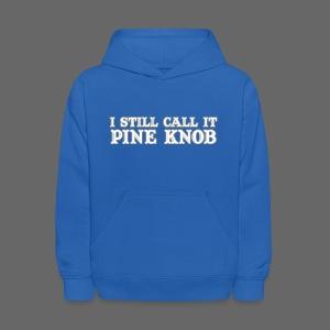 I Still Call It Pine Knob - Kids' Hoodie