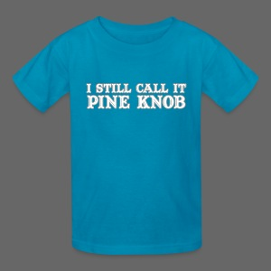 I Still Call It Pine Knob - Kids' T-Shirt