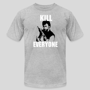 Kill Everyone - Men's T-Shirt by American Apparel