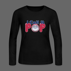 I Call It Pop - Women's Long Sleeve Jersey T-Shirt