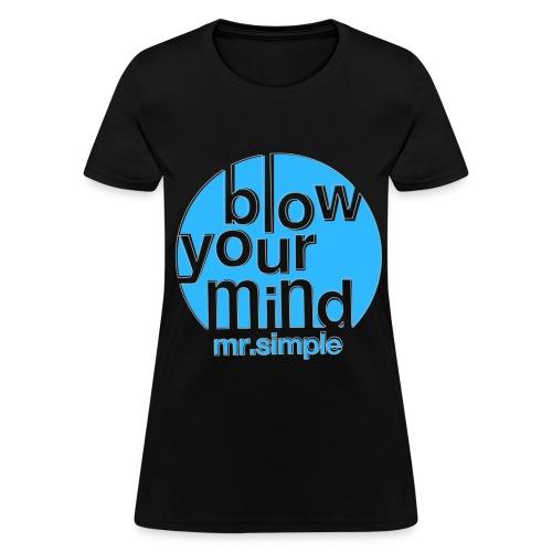 [SJ] Blow Your Mind Mr. Simple - Women's T-Shirt