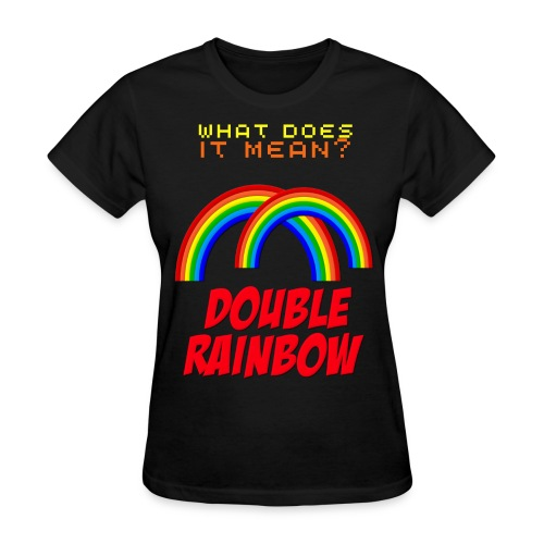 Double Rainbow - Women's T-Shirt