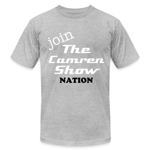 JOIN THECAMRENSHOW NATION (2011 VERSION) - Men's Fine Jersey T-Shirt