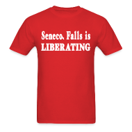T-Shirts ~ Men's T-Shirt ~ Seneca Falls is Liberating Shirt by New York Old School