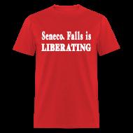 T-Shirts ~ Men's T-Shirt ~ Seneca Falls is Liberating Shirt by New York Old School