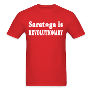 T-Shirts ~ Men's T-Shirt ~ Saratoga is Revolutionary Shirt by New York Old School