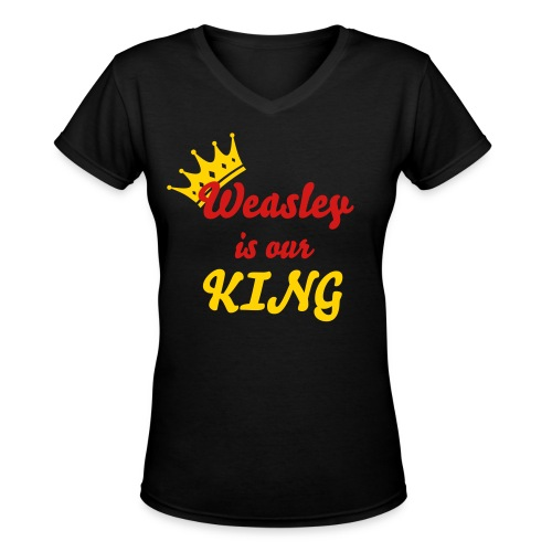 Weasley is our King - Women's V-Neck T-Shirt