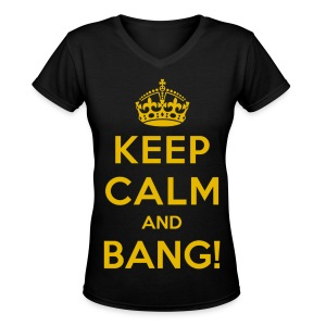 [AS] Keep Calm & Bang! - Women's V-Neck T-Shirt
