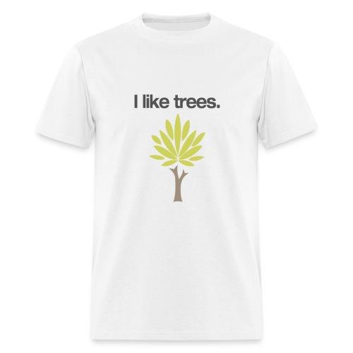 I like Trees Shirt - Men's T-Shirt