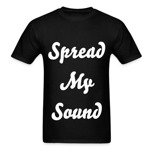 Spread My Sound Mens T-Shirt - Men's T-Shirt