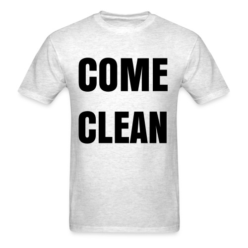 Come Clean - Black Letters - Men's T-Shirt
