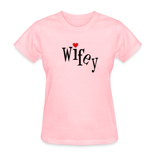 Wifey - Women's T-Shirt