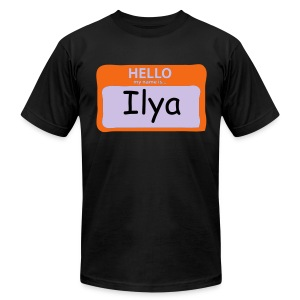 Hello My Name Is Ilya - Men's T-Shirt by American Apparel
