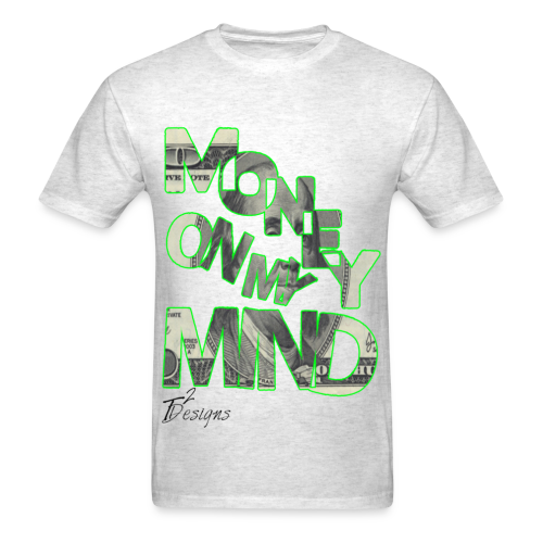 Men's MONEY ON MY MIND - Men's T-Shirt
