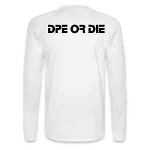 DPE OR DIE T-SHIRT LONG SLEEVE - Men's Long Sleeve T-Shirt