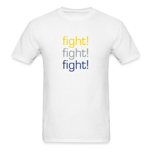 Fight! Fight! Fight! - Men's T-Shirt